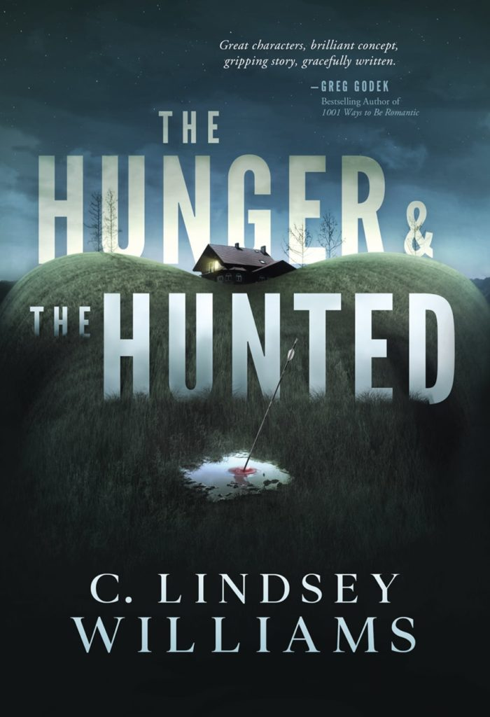 TheHunger And The Hunted by C Lindsey Williams